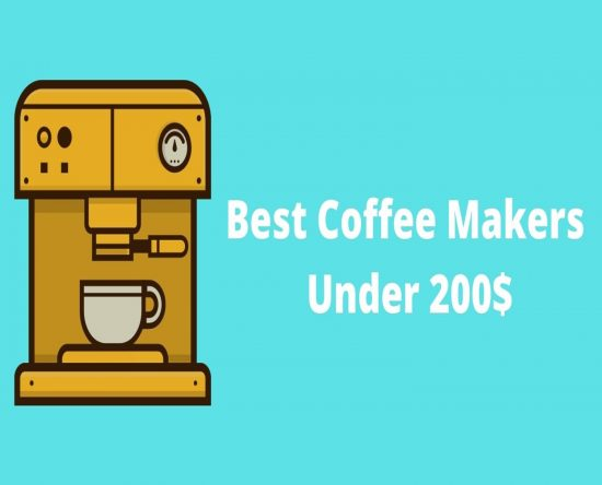 best coffee makers under 200$