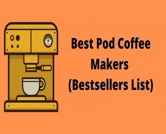 best pod coffee makers